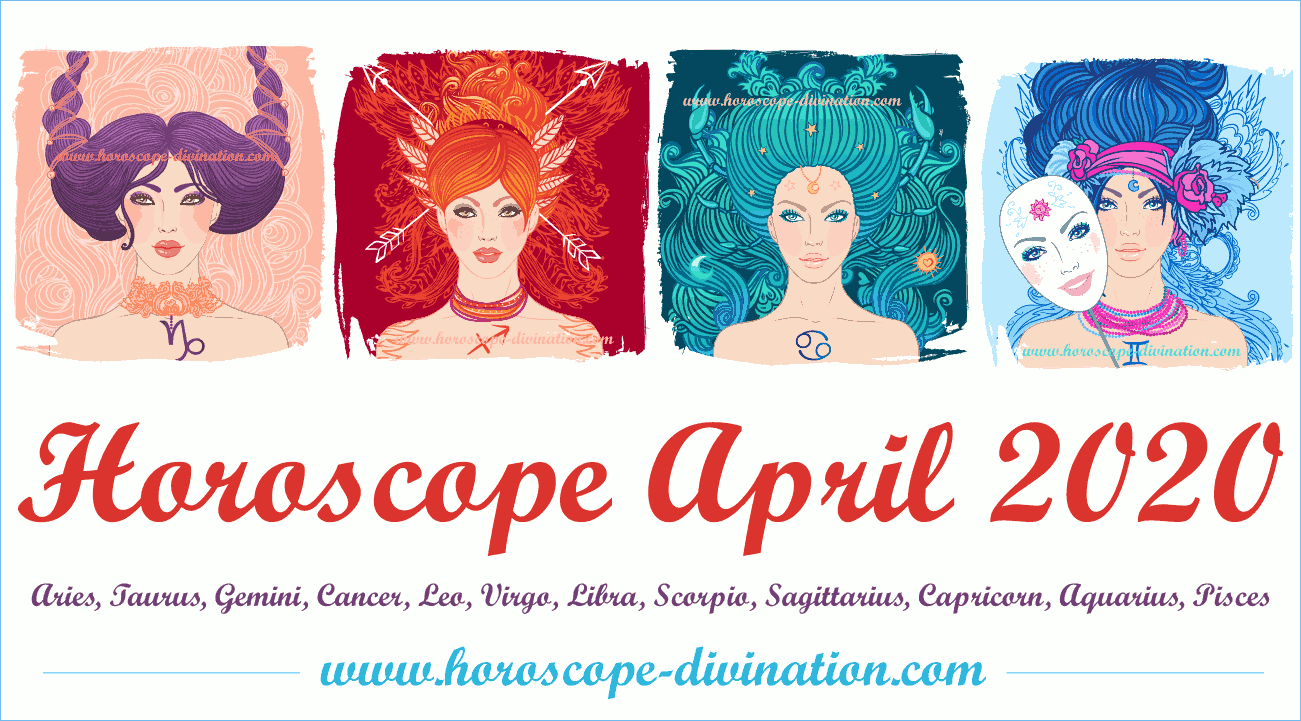 Horoscope April 2020