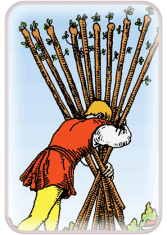 ten of wands - tarot card of the day