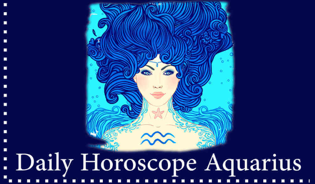 read your personal Daily Aquarius Horoscope