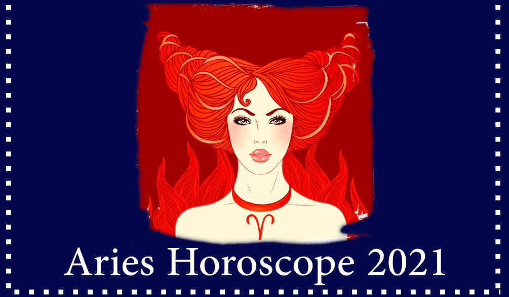horoscope 2021 for Aries zodiac sign