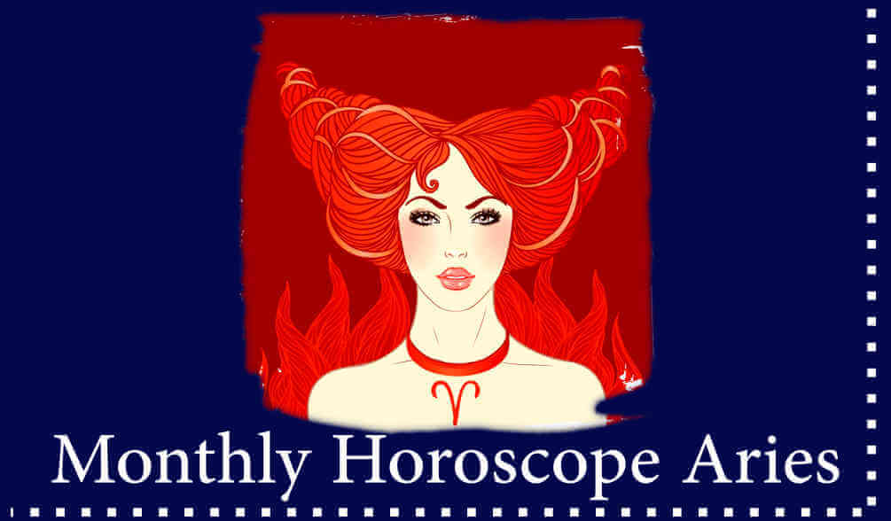 be prepare for your month with horoscope for Aries zodiac sign