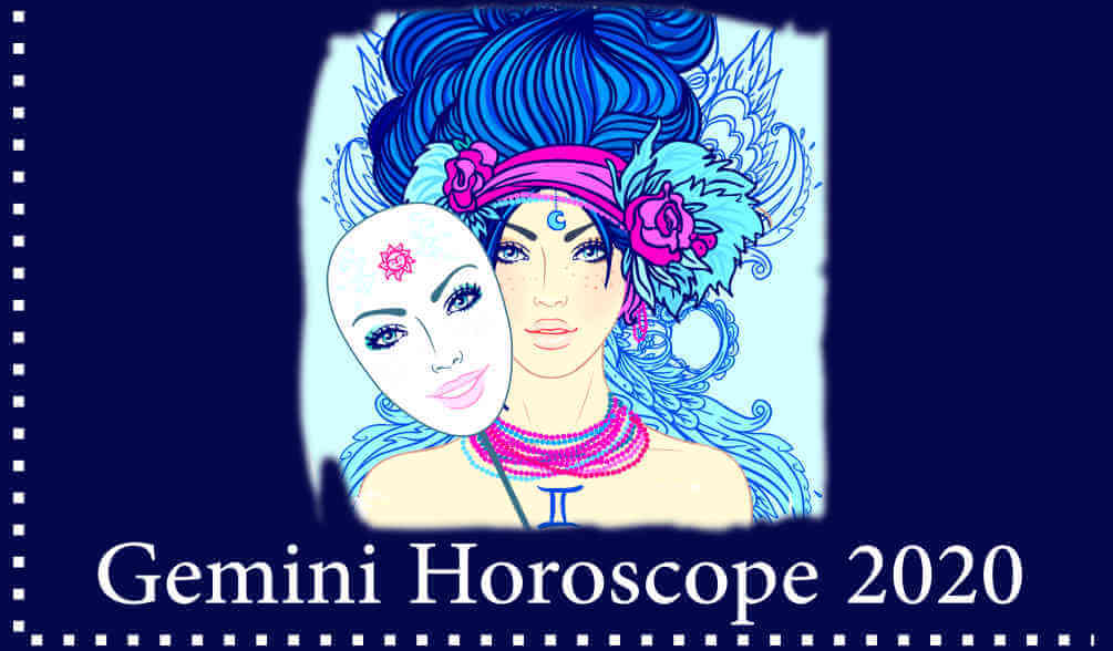 Detailed Gemini horoscope 2020